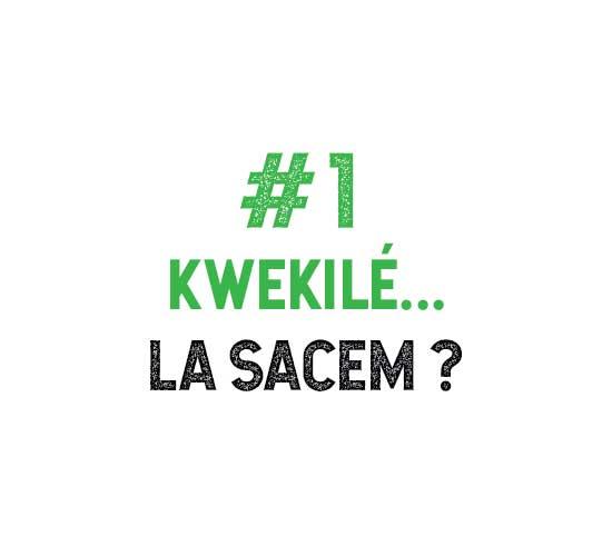 Kwekilé #1 - La Sacem - Kabardock 2018