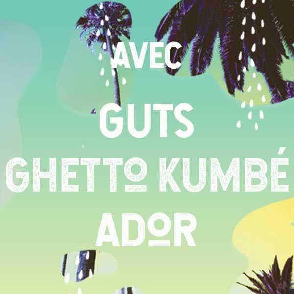 What's Up Dock?! #8 au Kabardock avec GUTS / GHETTO KUMBÉ / ADOR